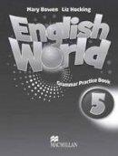 Hocking, L, Bowen, M - English World 5 Practice Book - 9780230032088 - V9780230032088