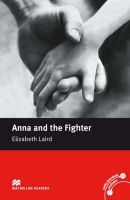 Elizabeth Laird - Anna and the Fighter: Beginner (Macmillan Readers) - 9780230035027 - V9780230035027