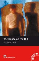 Elizabeth Laird - The House on the Hill: Beginner (Macmillan Readers) - 9780230035041 - V9780230035041