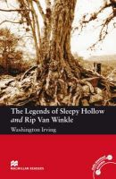 Washington Irving - The Legends of Sleepy Hollow and Rip Van Winkle: Elementary Level (Macmillan Readers) - 9780230035119 - V9780230035119