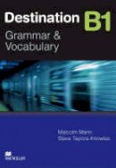Mann, Malcolm, Taylore-Knowles, Steve - Destination Grammar B1: Student's Book without Key - 9780230035379 - V9780230035379