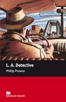 0 - L.A. Detective: Starter (Macmillan Readers) - 9780230035812 - V9780230035812