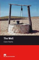 Clare Harris - The Well: Starter (Macmillan Readers) - 9780230035904 - V9780230035904
