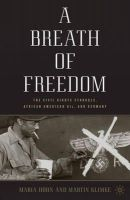 Maria Hãhn, Martin Klimke - A Breath of Freedom: The Civil Rights Struggle, African American GIs, and Germany - 9780230104730 - V9780230104730