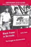 Swan, Quito - Black Power in Bermuda - 9780230109582 - V9780230109582