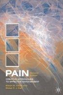 Mann, Eileen, Carr, Eloise - Pain: Creative Approaches to Effective Management - 9780230208995 - V9780230208995