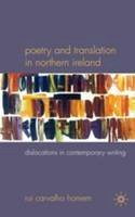 Homem, Rui Carvalho - Poetry and Translation in Northern Ireland:  Dislocations in Contemporary Writing - 9780230221161 - KCG0003498