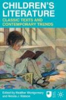 - Children's Literature: Classic Texts and Contemporary Trends - 9780230227149 - V9780230227149