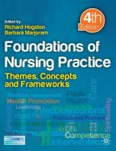 Hogston, Richard - Foundations of Nursing Practice: Themes, Concepts and Frameworks. - 9780230232747 - V9780230232747