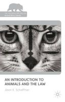 Schaffner, Joan - An Introduction to Animals and the Law (Palgrave MacMillan Animal Ethics) - 9780230235649 - V9780230235649