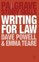 Powell, Dave, Teare, Emma - Writing for Law (Palgrave Study Skills) - 9780230236448 - V9780230236448