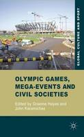 - Olympic Games, Mega-Events and Civil Societies: Globalization, Environment, Resistance (Global Culture and Sport) - 9780230244177 - V9780230244177
