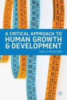 Nicolson, Paula - A Critical Approach to Human Growth and Development - 9780230249028 - V9780230249028