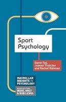 Tod, David, Thatcher, Joanne, Rahman, Rachel - Sport Psychology (Palgrave Insights in Psychology) - 9780230249875 - V9780230249875