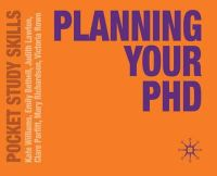 Williams, Kate, Bethell, Emily, Lawton, Judith, Parfitt, Clare, Richardson, Mary, Rowe, Victoria - Planning Your PhD (Pocket Study Skills) - 9780230251939 - V9780230251939