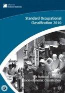 - The Standard Occupational Classification (SOC) 2010 Vol 3: The National Statistics Socio-economic Classification - 9780230272248 - KTG0018890