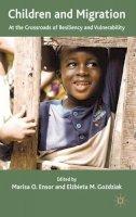 - Children and Migration - 9780230272538 - V9780230272538