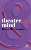 McConachie, Bruce - Theatre and Mind - 9780230275836 - V9780230275836