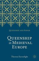 Earenfight, Theresa - Queenship in Medieval Europe - 9780230276468 - V9780230276468