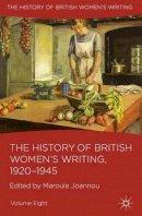 - The History of British Women's Writing, 1920-1945: Volume Eight - 9780230282797 - V9780230282797