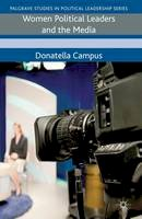 Campus, Donatella - Women Political Leaders and the Media (Palgrave Studies in Political Leadership) - 9780230285286 - V9780230285286