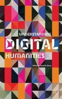 - Understanding Digital Humanities - 9780230292659 - V9780230292659