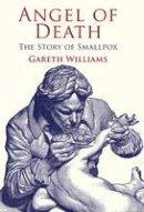 Williams, Gareth - Angel of Death: The Story of Smallpox - 9780230302310 - V9780230302310