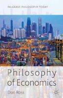 Ross, Don - Philosophy of Economics - 9780230302976 - V9780230302976