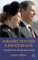 Cooper, James - Margaret Thatcher and Ronald Reagan: A Very Political Special Relationship - 9780230304055 - V9780230304055