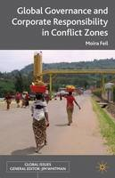 Feil, Moira - Global Governance and Corporate Responsibility in Conflict Zones (Global Issues (Palgrave MacMillan)) - 9780230307896 - V9780230307896