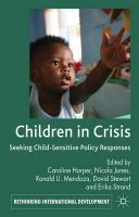 - Children in Crisis: Seeking Child-Sensitive Policy Responses (Rethinking International Development) - 9780230313972 - V9780230313972
