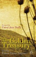 - The Golden Treasury: of the Best Songs and Lyrical Poems in the English Language - 9780230314290 - V9780230314290