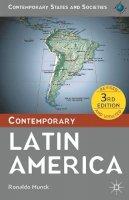Munck, Ronaldo - Contemporary Latin America (Contemporary States and Societies) - 9780230354180 - V9780230354180