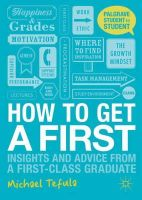 Tefula, Michael - How to Get a First (Palgrave Student to Student) - 9780230362208 - V9780230362208