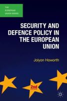 Howorth, Jolyon - Security and Defence Policy in the European Union - 9780230362352 - V9780230362352