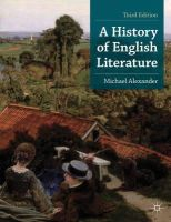 Alexander, Michael - A History of English Literature (Palgrave Foundations) - 9780230368316 - V9780230368316