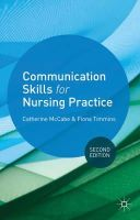 McCabe, Catherine; Timmins, Fiona - Communication Skills for Nursing Practice - 9780230369207 - V9780230369207