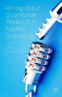 Woodrow, Lindy - Writing about Quantitative Research in Applied Linguistics - 9780230369979 - V9780230369979