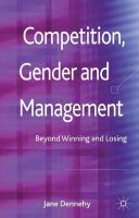 Dennehy, Jane - Competition, Gender and Management: Beyond Winning and Losing - 9780230389366 - V9780230389366