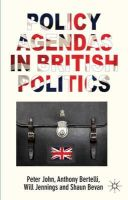 John, Peter; Bertelli, Anthony; Jennings, Will; Bevan, Shaun - Policy Agendas in British Politics - 9780230390393 - V9780230390393