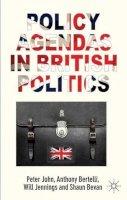 John, Peter; Bertelli, Anthony; Jennings, Will; Bevan, Shaun - Policy Agendas in British Politics - 9780230390393 - V9780230390393