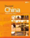Anqi, D. - Discover China Workbook Three (Discover China Chinese Language Learning Series) - 9780230406421 - V9780230406421