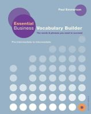 Emmerson, Paul - Essential Business Vocabulary Builder: Pre-Intermediate to Intermediate [With CD (Audio)] - 9780230407619 - V9780230407619