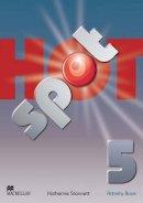 Stannett, Katherine - Hot Spot Level 5: Activity Book International - 9780230408784 - V9780230408784