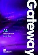 Cornford, Annie - Gateway A2: Teacher's Book & Test CD Pack - 9780230411791 - V9780230411791