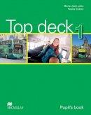 Lobo, Maria Jose - Top Deck Pupil's Book Level 1 (Top Deck Level 1) - 9780230412118 - V9780230412118