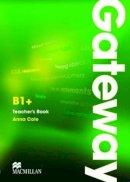 Cole, Anna - Gateway B1+: Teacher's Book & Test CD Pack - 9780230417212 - V9780230417212