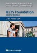 , Rachael, Prehous, Andrew - Ielts Foundation New Edition Class Audio - 9780230425811 - V9780230425811