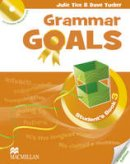 Julie Tice (author), Dave Tucker (author), Sally Etherton (author) - Grammar Goals - Level 3 - Student's Book & CD Rom - American English - 9780230446250 - V9780230446250