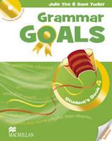 Tice, Julie, Tucker, Dave, Sander, Julia - American Grammar Goals: Student's Book Pack Level 4 - 9780230446328 - V9780230446328
